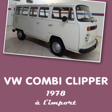 VW Combi Clipper 1978 9 places (Brésil) à l'import : 13400€